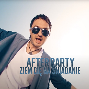 After Party - Zjem cię na śniadanie (Radio Edit)