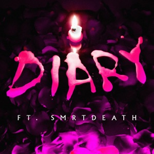 Diary (feat. SmrtDeath) - Single Mp3 Download