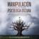 Alejandro Mendoza - Manipulación y Psicología Oscura [Manipulation and Dark Psychology]: Cómo aprender a leer a las personas, detectar la manipulación emocional encubierta, detectar el engaño y defenderse ... tóxicas (Unabridged)