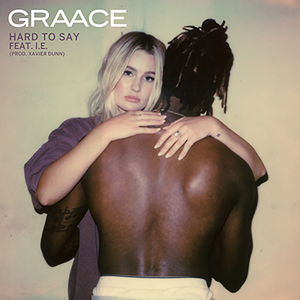 GRAACE - Hard to Say feat. I.E