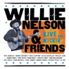 Live and Kickin', Willie Nelson