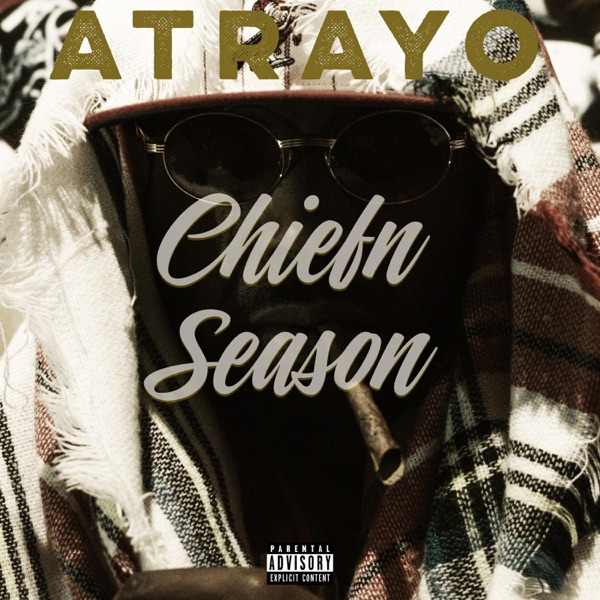 iTunes Artwork for 'Chiefn Season (by Atrayo)'