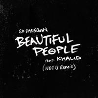 Beautiful People (Record Mix) - !!! ПРЕМЬЕРА !!! ED SHEERAN-KHALID-NOTD