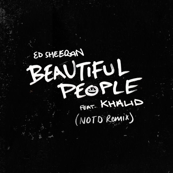 Beautiful People (feat. Khalid) [NOTD Remix] - Single