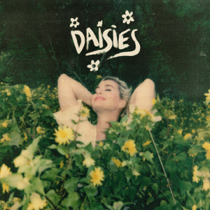 Daisies - Katy Perry