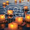 Scott Cossu - Memories of Water and Light bild