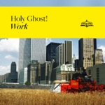 Holy Ghost! - Escape from Los Angeles
