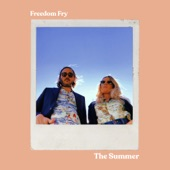Freedom Fry - The Summer
