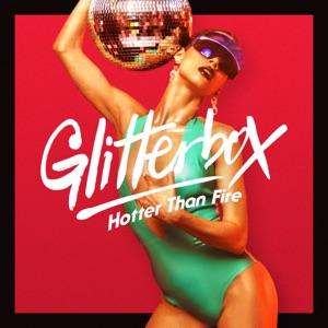 Glitterbox - Hotter Than Fire