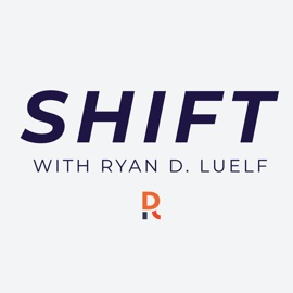 Shift With Ryan D Luelf