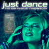 Various Artists - Just Dance 2020: The EDM Playlist Compilation