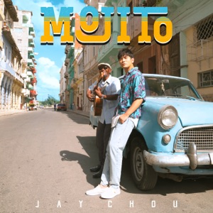 Jay Chou (周杰倫) - Mojito - Line Dance Music