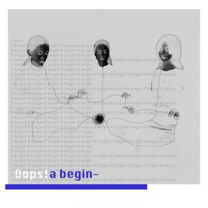 Oops! - A Begin - EP