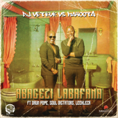 Abagezi Labafana (feat. Drum Pope, Soul Dictators & Leehleza) [DJ Vetkuk Vs. Mahoota / Radio Edit]