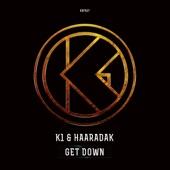 Haaradak - Get Down (Streaming Mix)