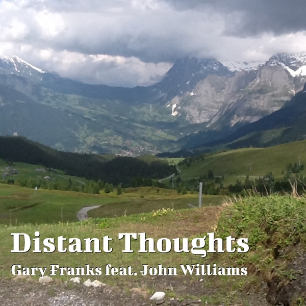 Distant Thoughts (feat. John Williams) - Single