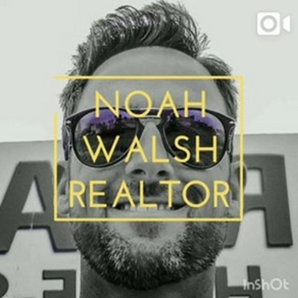Realtor Help! Hosted by Los Angeles Realtor Noah Walsh