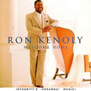 Ron Kenoly & Integrity's Hosanna! Music - Welcome Home (Live)