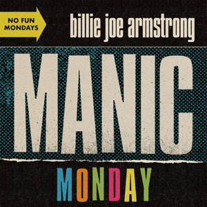 Billie Joe Armstrong - Manic Monday