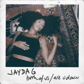 Jayda G - Both Of Us