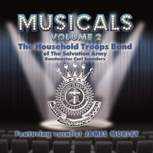 The Household Troops Band of the Salvation Army, Carl Saunders & James Morley - A Million Dreams