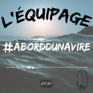 L'Équipage - #ABordDuNavire
