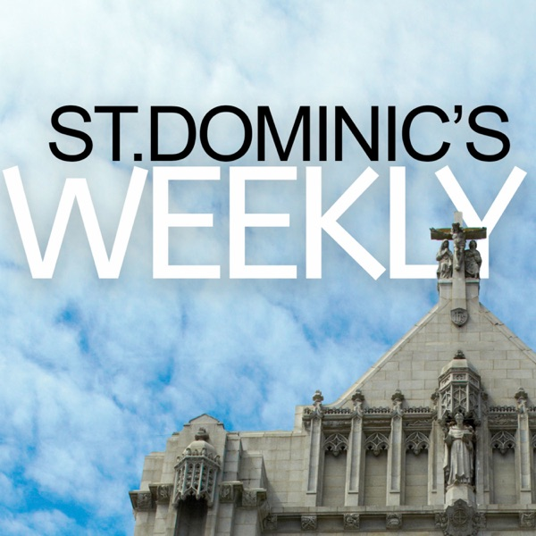 St  Dominic's Weekly – Podcast – Podtail