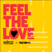 Feel the Love - Freetown Collective & DJ Private Ryan
