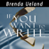 Brenda Ueland - If You Want to Write: A Book about Art, Independence and Spirit