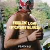 Feelin' Low (F*ckboy Blues) - Single