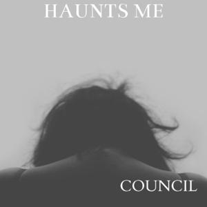 Council - Haunts Me - EP
