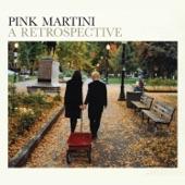Pink Martini - Ma solitude (feat. Georges Moustaki)