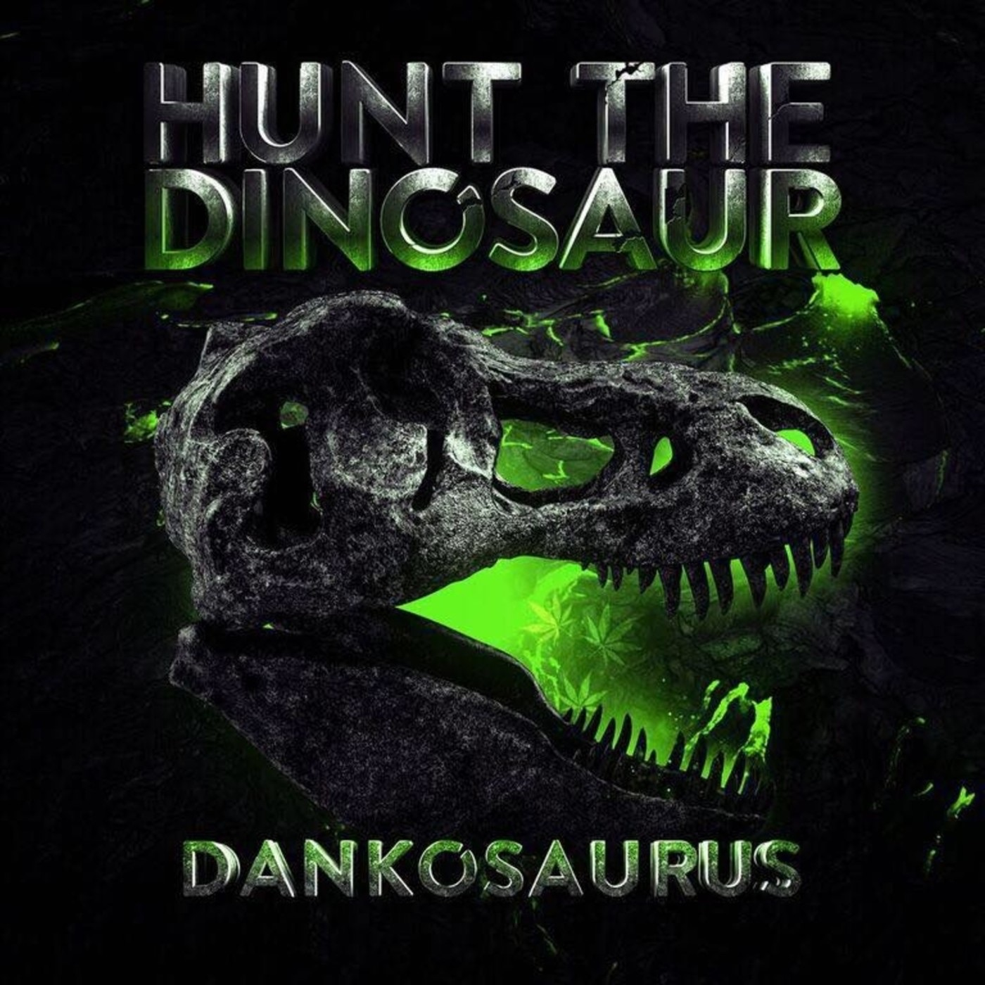 Hunt the Dinosaur - Dankosaurus (2019)