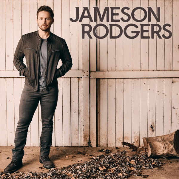 Jameson Rodgers - Jameson Rodgers - EP
