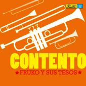 Contento (feat. Joseíto Martínez) - Fruko y Sus Tesos