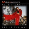 Red Is the Way (Xenomania Presents Paige Cavell) - Single