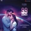 99 Songs (Original Motion Picture Soundtrack)