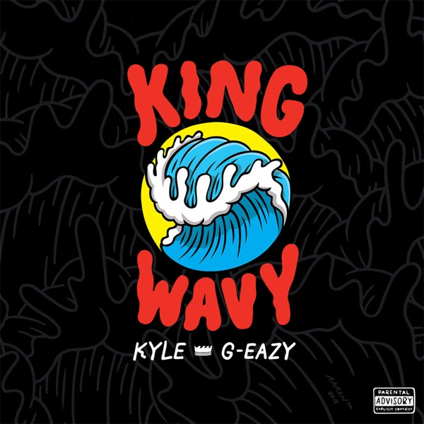 King Wavy (feat. G-Eazy) - Single