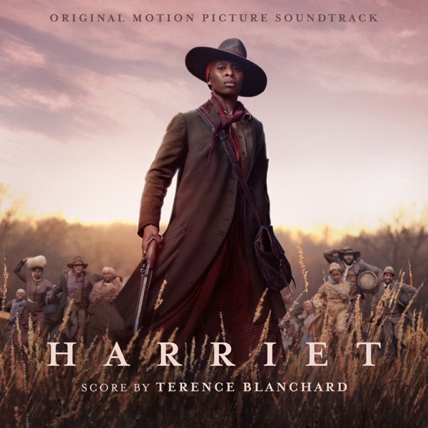 Terence Blanchard - Harriet (Original Motion Picture Soundtrack)