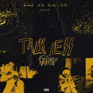 Talk Less (feat. Asaratii) - Single