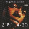 420 The Smokers Anthem, Z-Ro