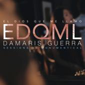 El Dios Que Me Llamo (Studio Session) - Damaris Guerra