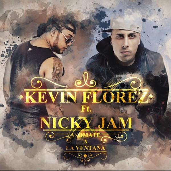Asómate a la Ventana (feat. Nicky Jam) [Remix] - Single