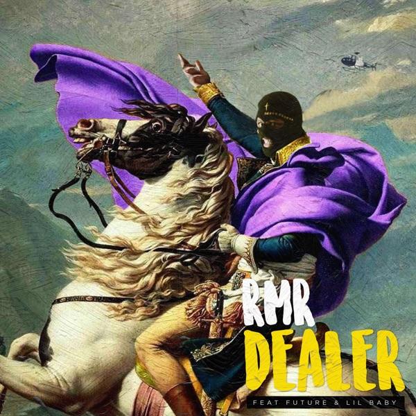 DEALER (feat. Future & Lil Baby) - Single
