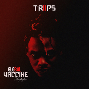 TRIIPS - Global Vaccine EP