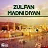 Zulfan Madni Diyan