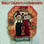 Holly Golightly & The Brokeoffs - Gettin' High for Jesus