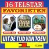 16 Telstar Favorieten uit de Tijd van Toen, Vol. 1