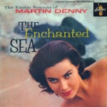 Martin Denny - Song of the Islands