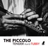 the-piccolo-tender-plays-tubby-feat-tim-carnegie-pete-martin-hamish-balfour-ep